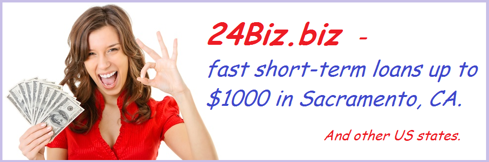 Payday Loans in Sacramento, CA